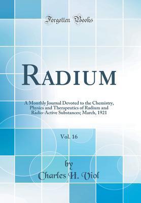 Radium, Vol. 16