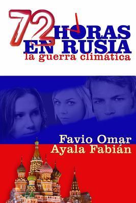 72 horas en Rusia