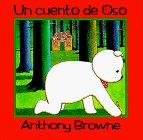 Un Cuento De Oso/ a Bear Story