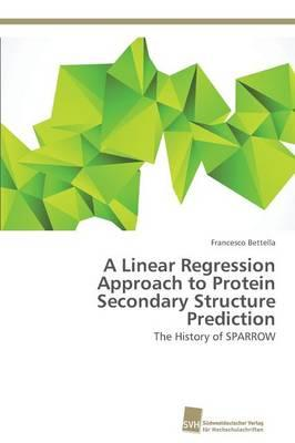 A Linear Regression Approach to Protein Secondary Structure Prediction