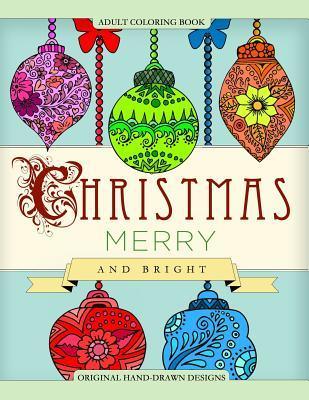 Christmas Merry and Bright Adult Coloring Book