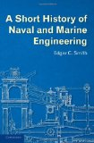 A Short History of Naval and Marine Engineering