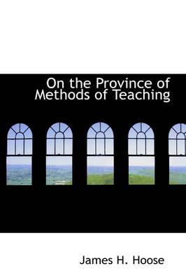 On the Province of Methods of Teaching