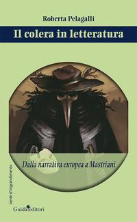 Il colera in letteratura. Dalla narrativa europea a Mastriani