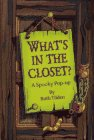 What's in the Closet?