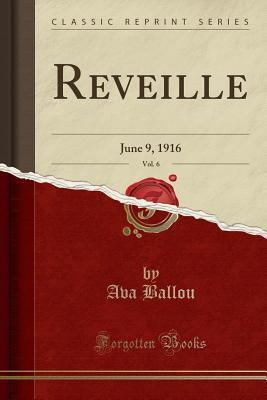 Reveille, Vol. 6