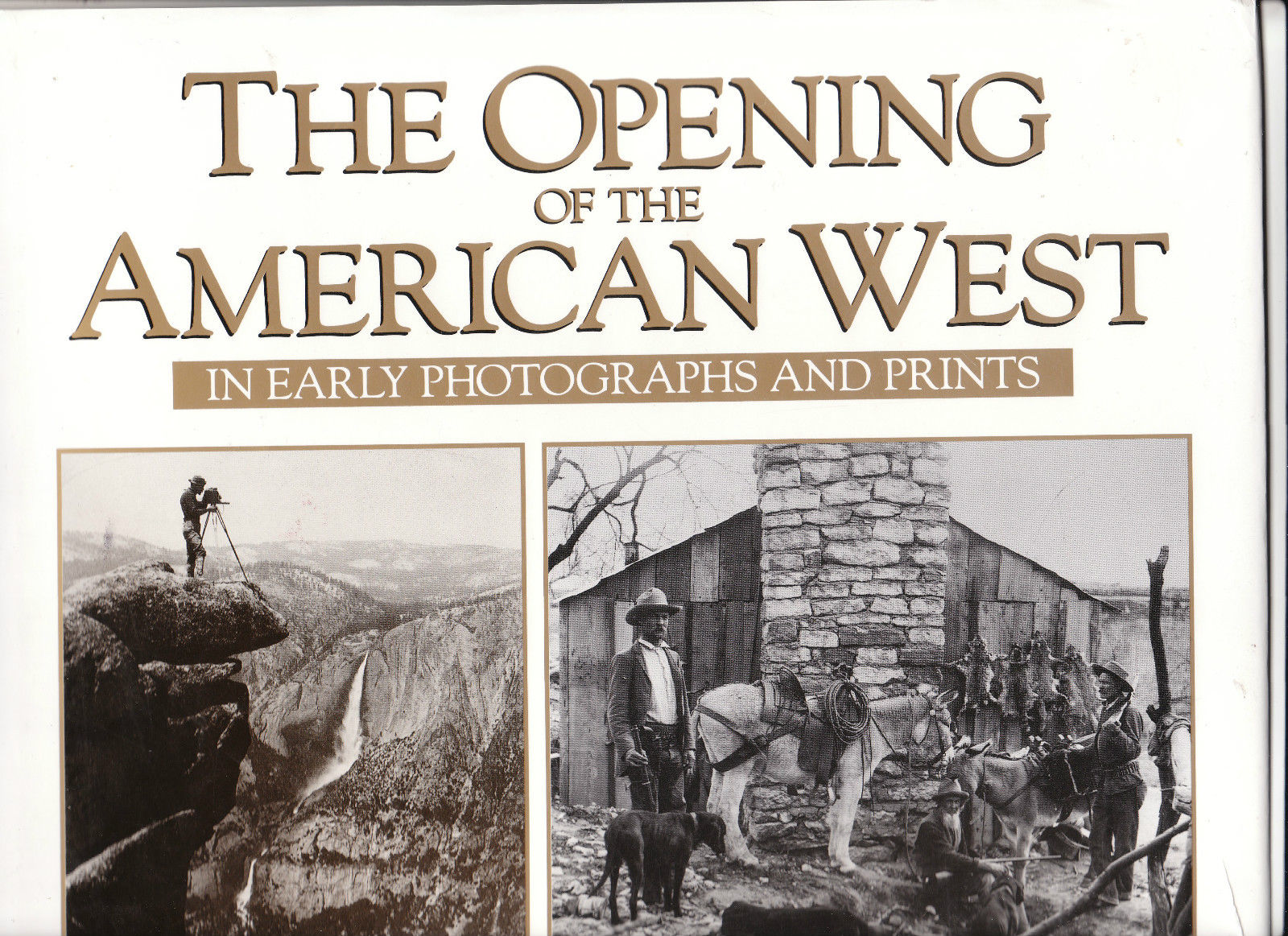 The Opening of the American West