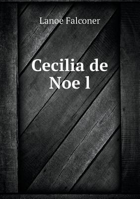 Cecilia de Noe L