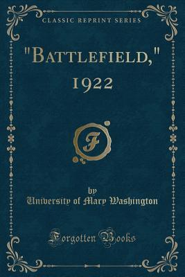 """Battlefield,"" 1922 ..."