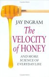 Velocity of Honey