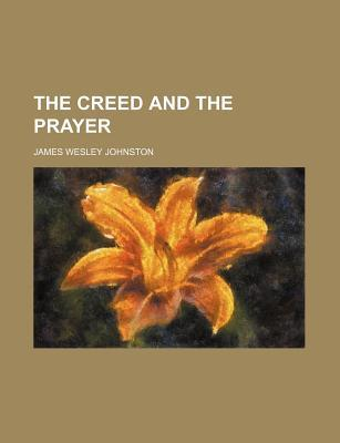 The Creed and the Prayer