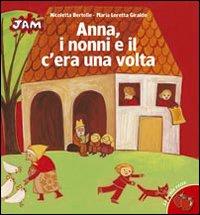 Anna, i nonni e il c...