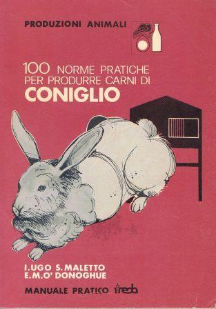 100 norme pratiche per produrre carni di coniglio