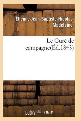 Le Cure de Campagne ...