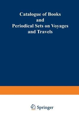Catalogue of Books and Periodical Sets on Voyages and Travels
