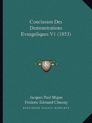 Conclusion Des Demonstrations Evangeliques V1 (1853)