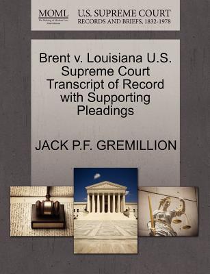 Brent V. Louisiana U...