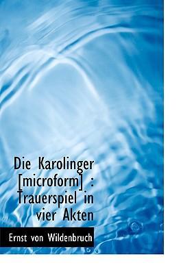 Die Karolinger [Micr...