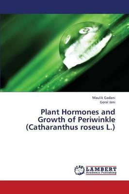 Plant Hormones and Growth of Periwinkle (Catharanthus roseus L.)