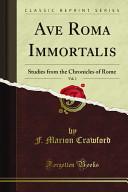Ave Roma Immortalis