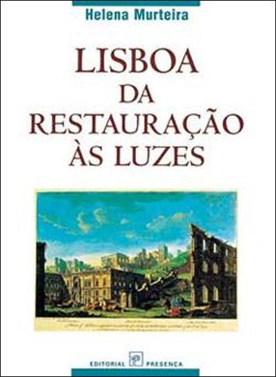 Lisboa da Restauração às Luzes