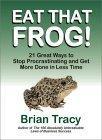 Eat That Frog! 21 Gr...