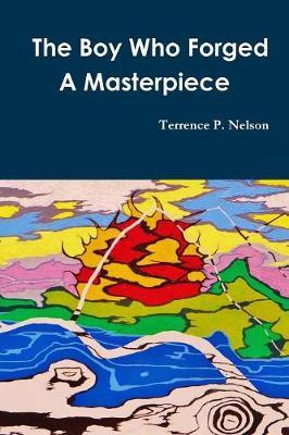 The Boy Who Forged A Masterpiece