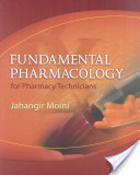 e-Study Guide for: Fundamental Pharmacology for Pharmacy Technicians by Jahangir Moini, ISBN 9781418053574