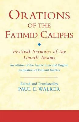 Orations of the Fatimid Caliphs