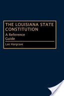 The Louisiana State Constitution