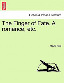 The Finger of Fate a Romance, Etc