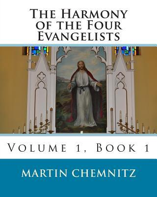 The Harmony of the Four Evangelists