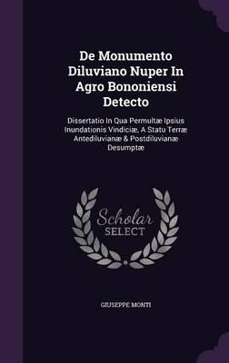 de Monumento Diluviano Nuper in Agro Bononiensi Detecto