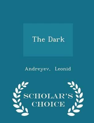 The Dark - Scholar's...