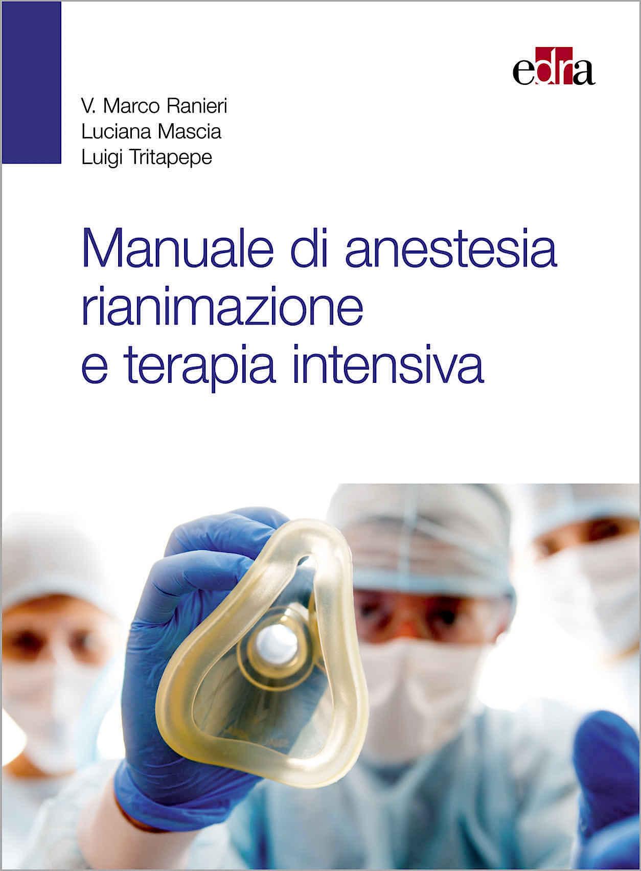 Manuale di anestesia, rianimazione e terapia intensiva