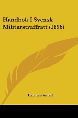 Handbok I Svensk Militarstraffratt (1896)