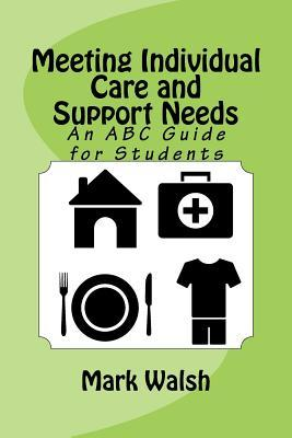 Meeting Individual Care and Support Needs