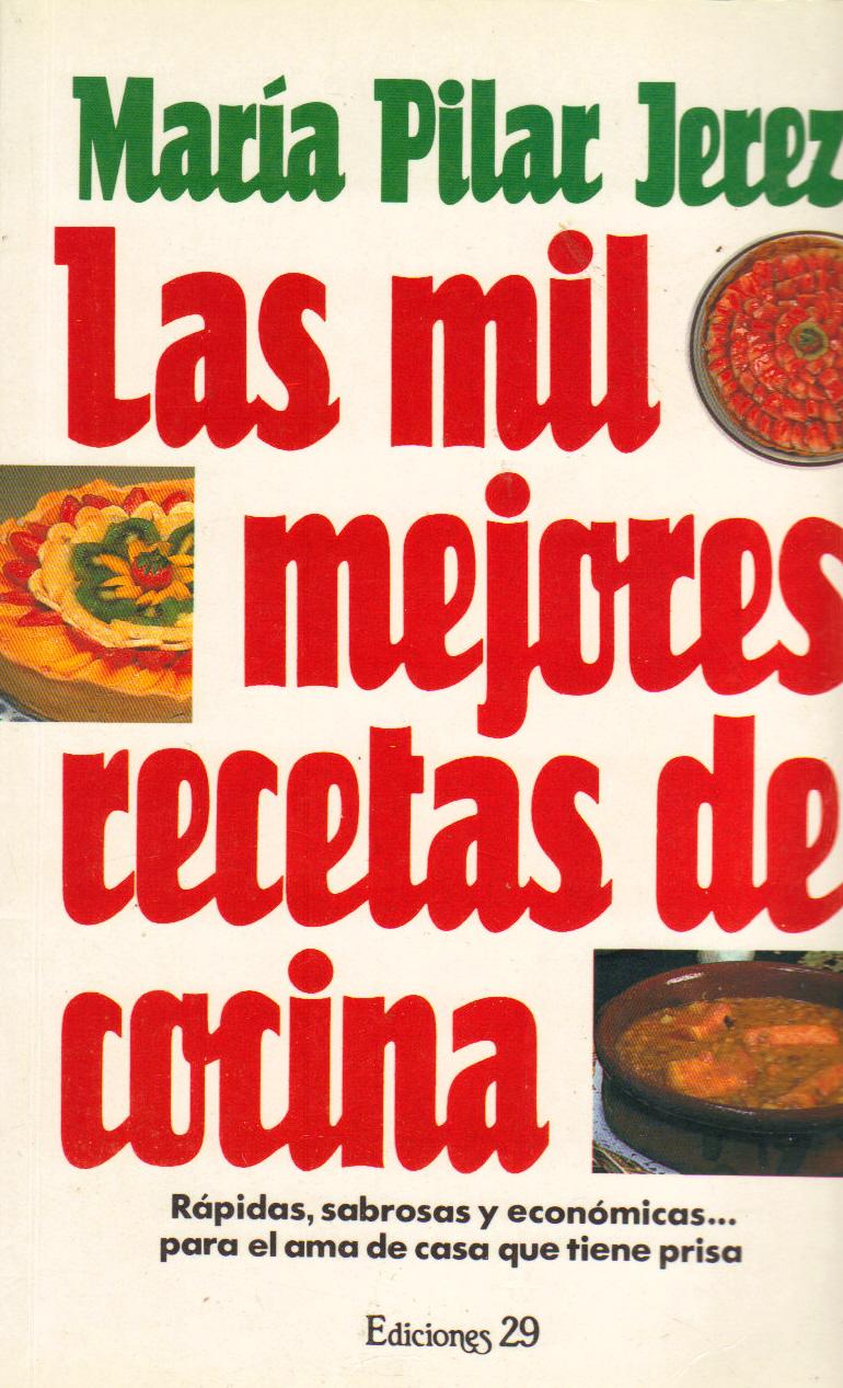 Las mil mejores recetas de cocina