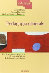 Pedagogia generale per l'insegnamento nel corso di laurea in scienze della formazione primaria