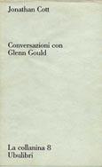 Conversazioni con Glenn Gould