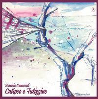 Calipso e fuliggine. Ediz. illustrata