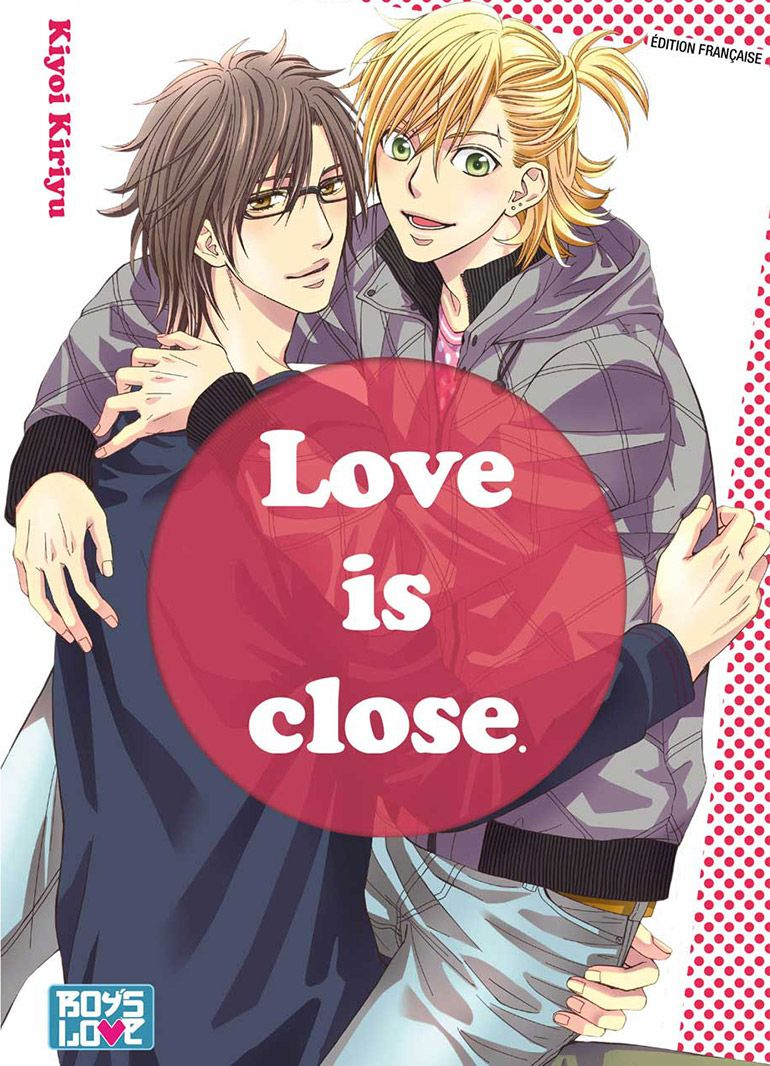 Love is close