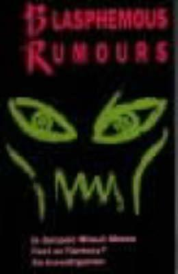 Blasphemous Rumors