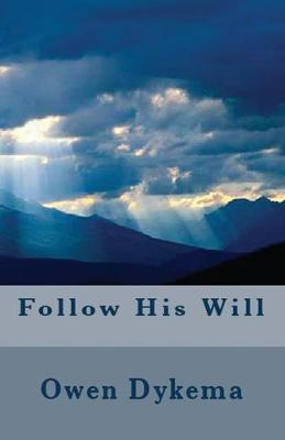 Follow His Will