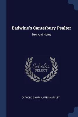 Eadwine's Canterbury Psalter