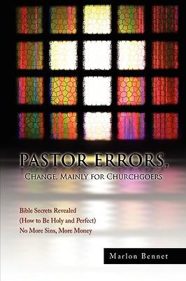 Pastor Errors, Change, Mainly for Churchgoers