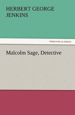 Malcolm Sage, Detective