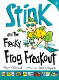 Stink and the Freaky...
