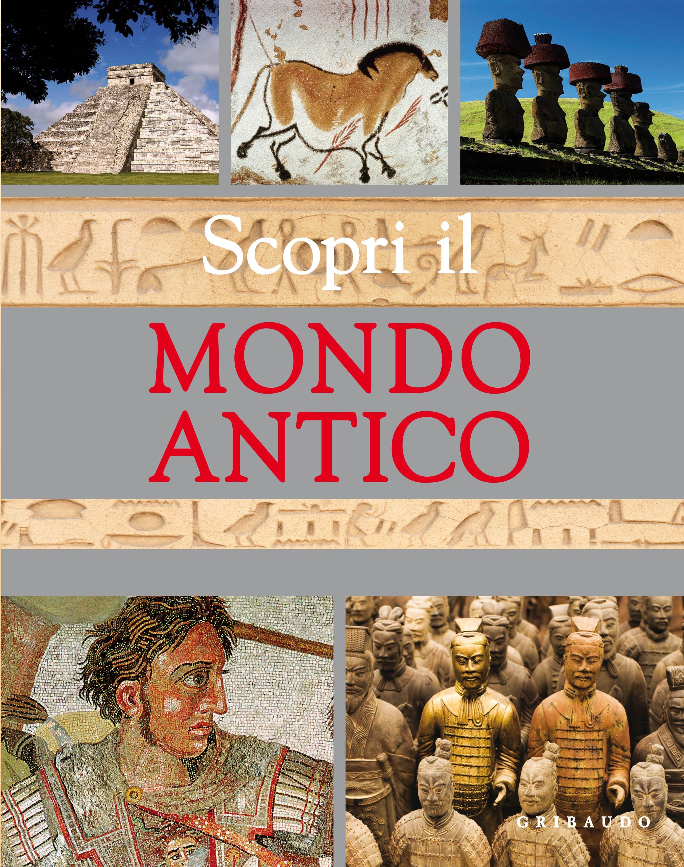 Scopri il mondo antico. Affascinanti segreti del passato