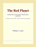 The Red Planet (Webster's Japanese Thesaurus Edition)